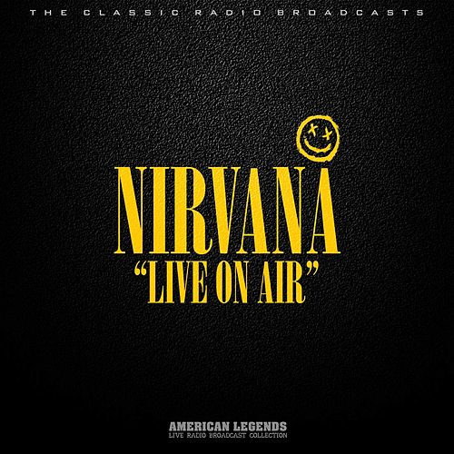 Nirvana - Live On Air de Nirvana