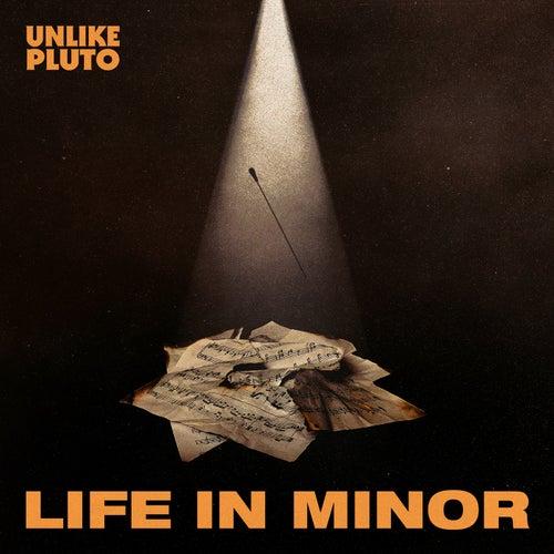 Life In Minor de Unlike Pluto