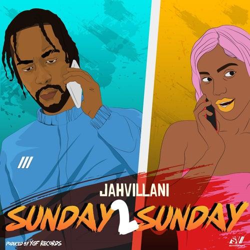 Sunday 2 Sunday by Jahvillani