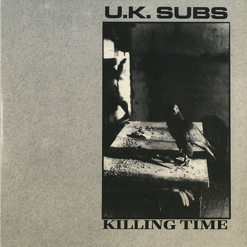 Killing Time by U.K. Subs