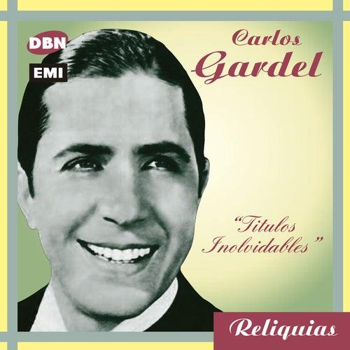 Reliquias by Carlos Gardel