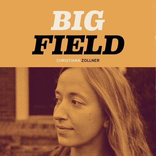Big Field by Christiana Zollner