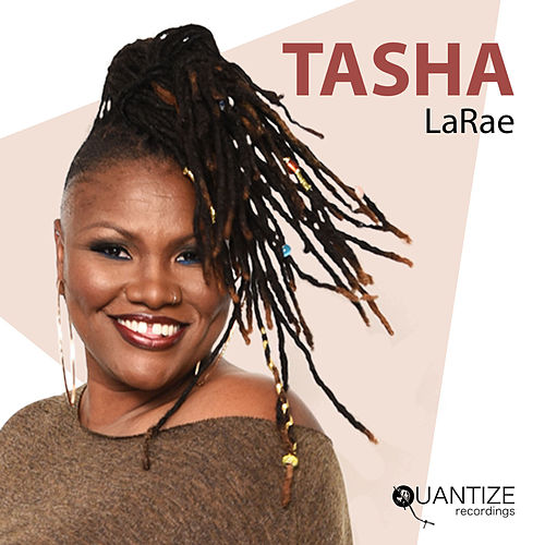TASHA (The Edits) by Tasha LaRae