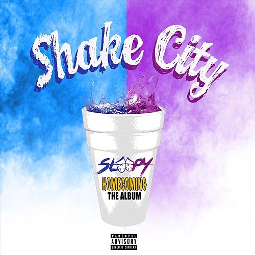 Shake City: Homecoming the Album von Sleepy