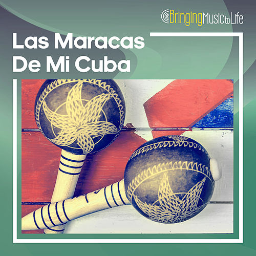 Las Maracas De Mi Cuba by Various Artists