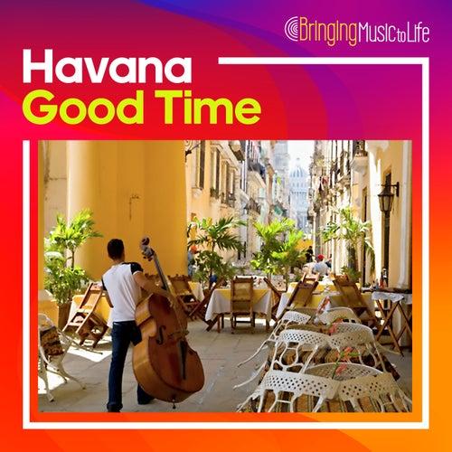 Havana Good Time di Various Artists