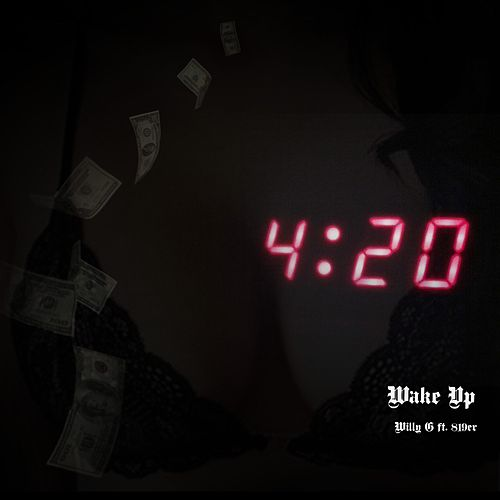 Wake Up (feat. 819er) von Willy G