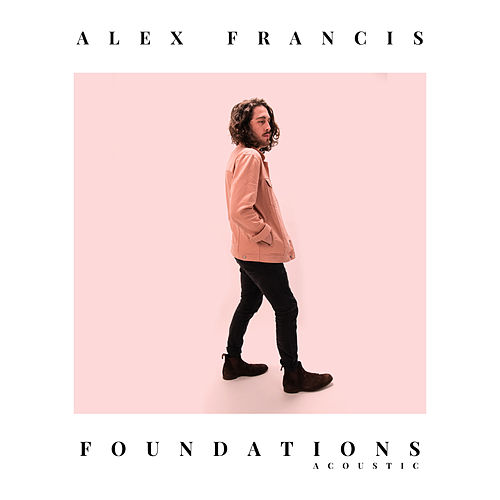 Foundations Acoustic von Alex Francis