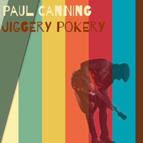 Jiggery Pokery von Paul Canning