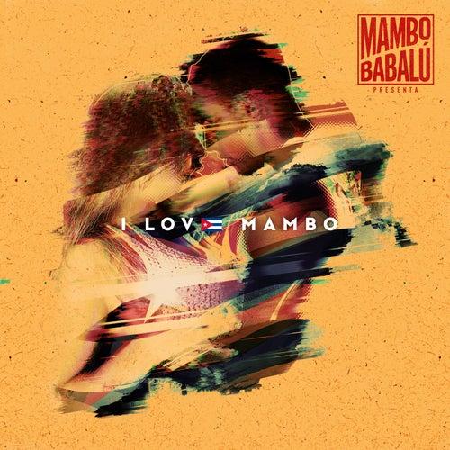 I Love Mambo de Mambo Babalú