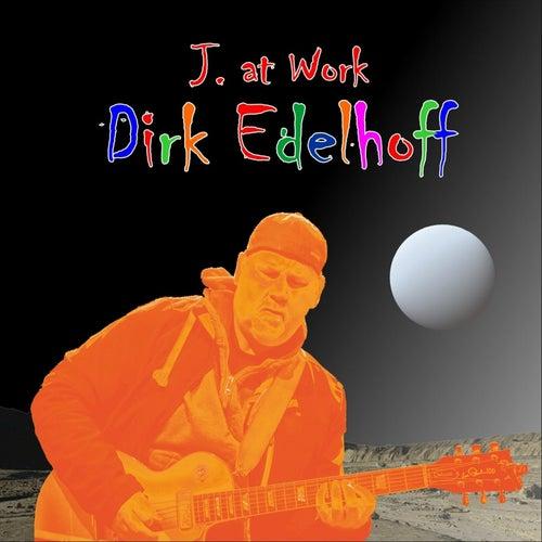 J. at Work von Dirk Edelhoff