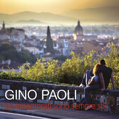Gli innamorati sono sempre soli di Gino Paoli