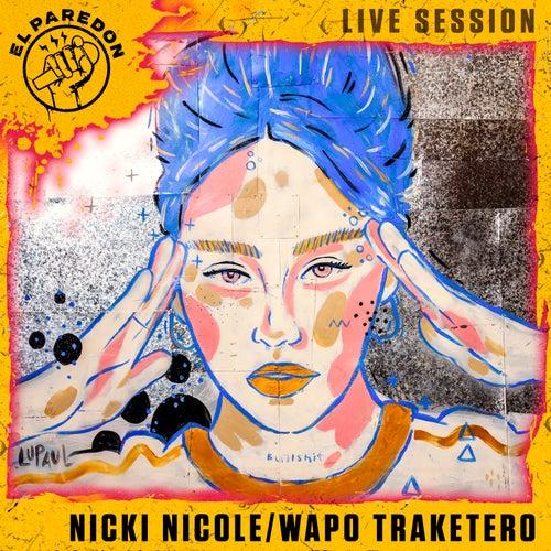 Wapo Traketero (El Paredon Live Session) di Nicki Nicole