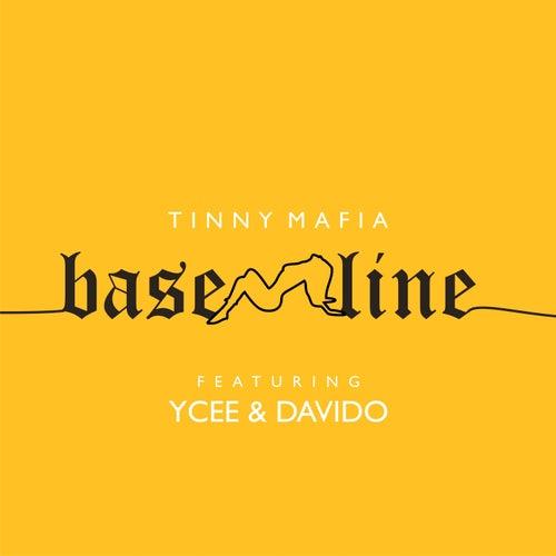 Baseline by Tinny Mafia