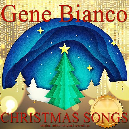 Christmas Songs di Gene Bianco