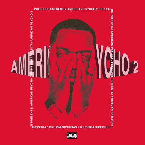 American Psycho 2 de Pressure