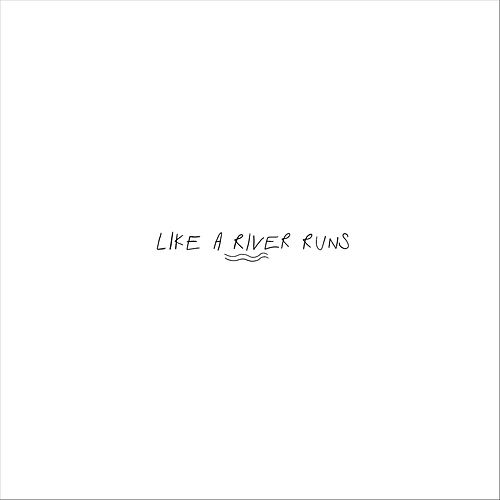 Like a River Runs de Elyse Alexander