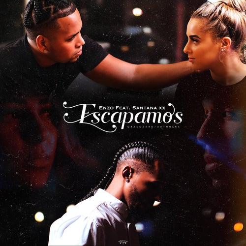 Escapamos (feat. Santana XX) von Enzo