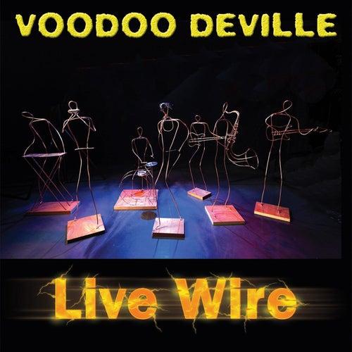 Live Wire by Voodoo DeVille