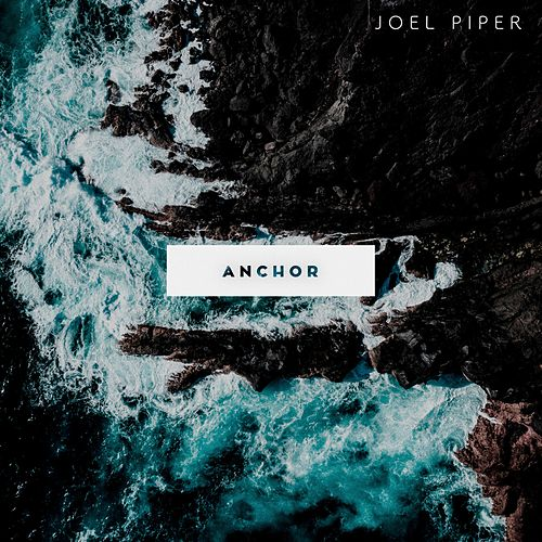 Anchor von Joel Piper