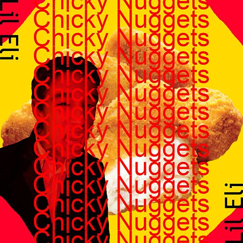 Chicky Nuggets by Lil Eli