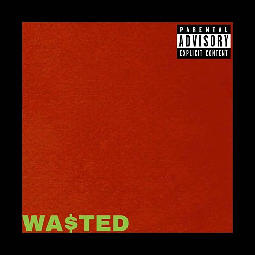 Wasted de Shorty G