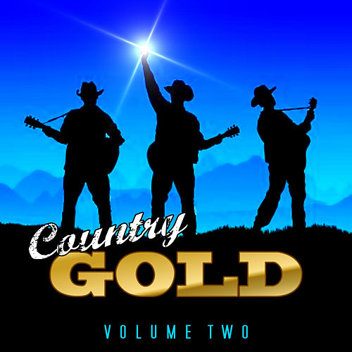 Country Gold Vol 2 by Various Artists