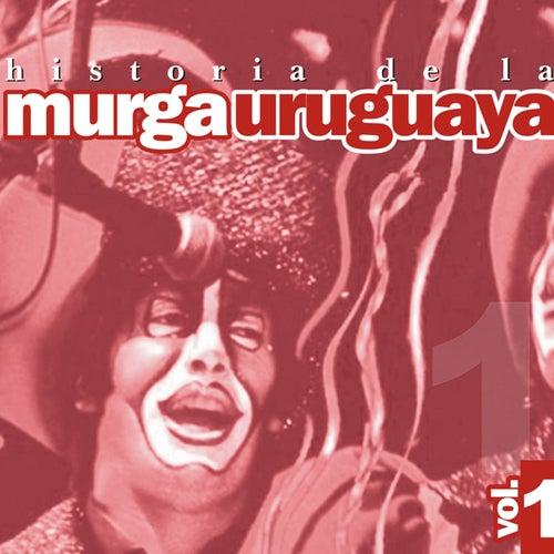 Historia De La Murga Uruguaya Volumen 1 de Murga Uruguaya