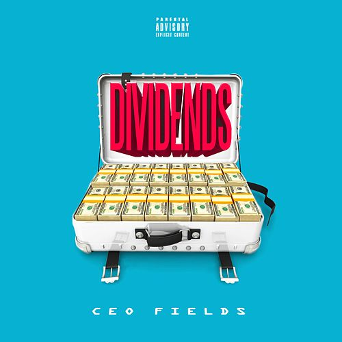 Dividends by CEO Fields
