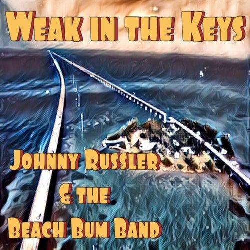 Weak in the Keys von Johnny Russler