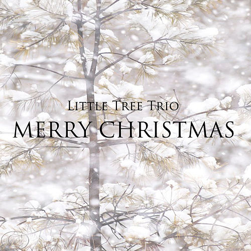 Merry Christmas van Little Tree Trio