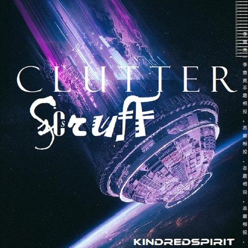 Clutter Scruff von Kindred Spirit