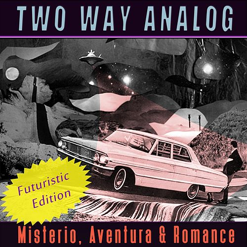 Misterio, Aventura & Romance (Futuristic Edition) de Two Way Analog