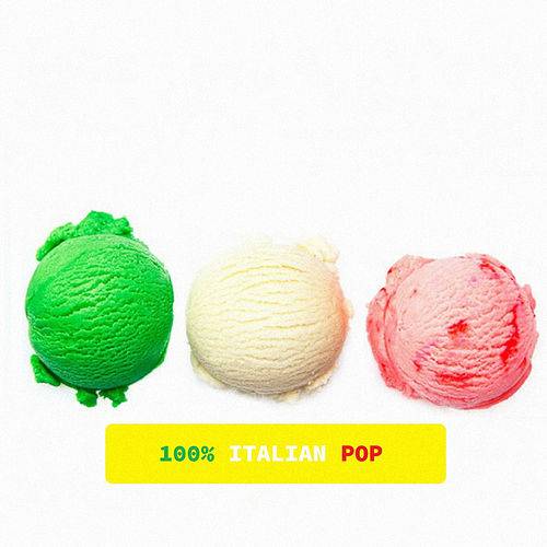 100% Italian Pop von Various Artists