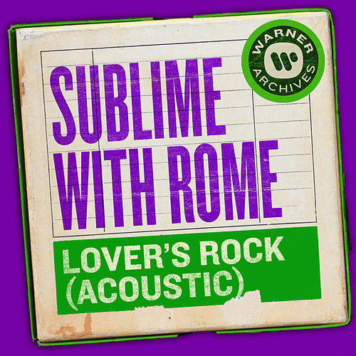Lover's Rock (Acoustic) de Sublime With Rome