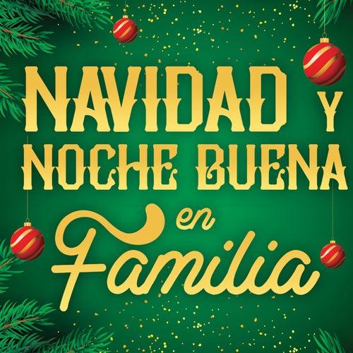 Navidad Y Noche Buena En Familia von Various Artists