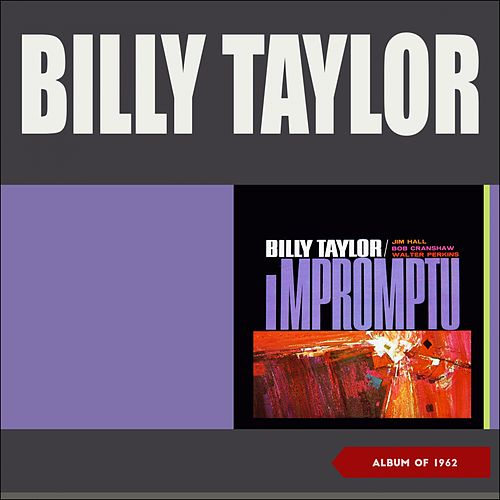 Impromptu (Album of 1962) by Billy Taylor