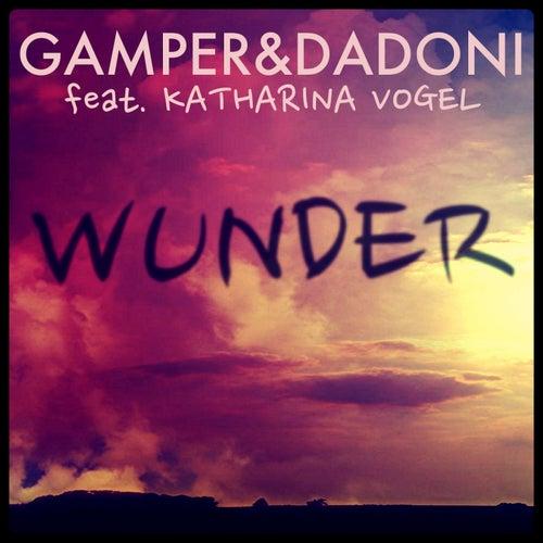 Wunder by Gamper