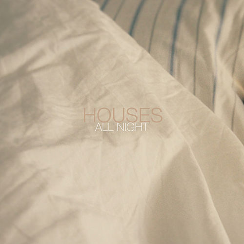 All Night von Houses