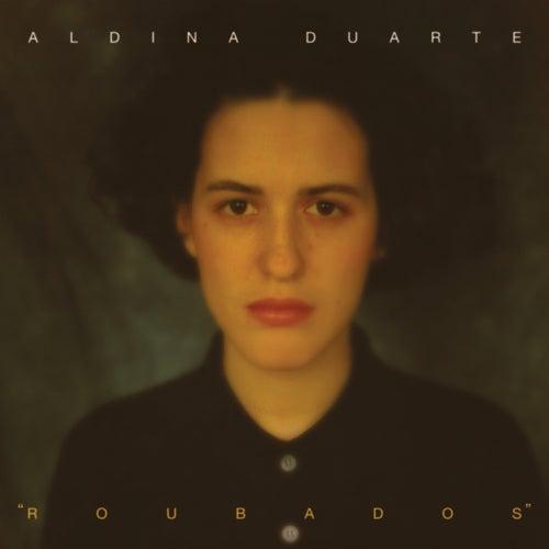 Roubados von Aldina Duarte
