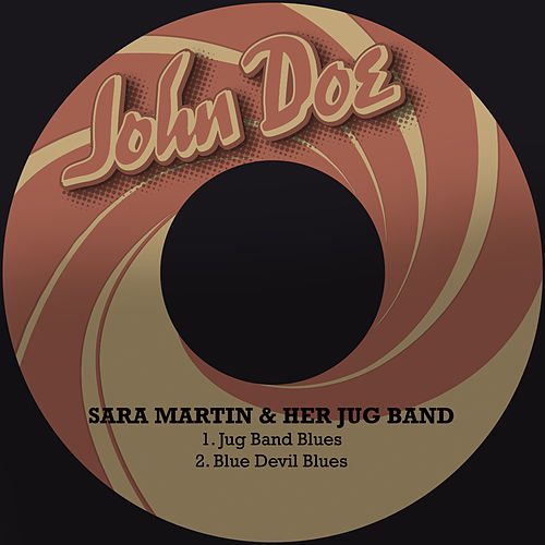 Jug Band Blues / Blue Devil Blues by Sara Martin