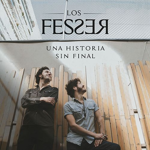 Una Historia Sin Final by Los Fesser