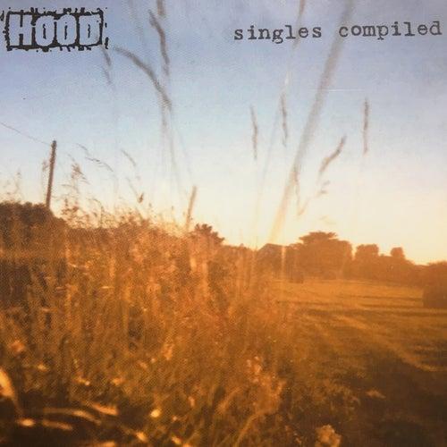 Singles Compiled de Hood