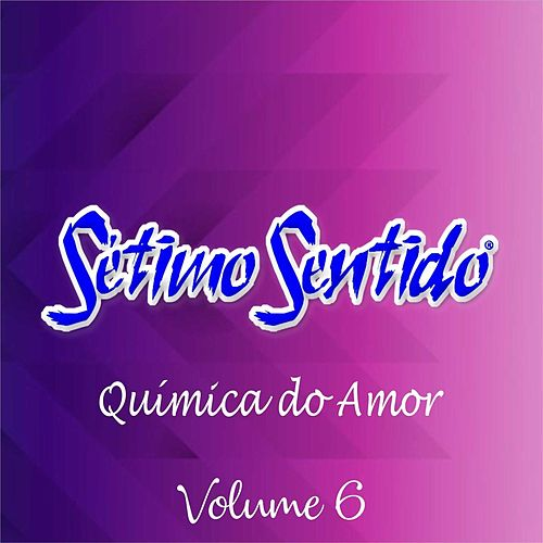 Química do Amor, Vol. 6 by Sétimo Sentido