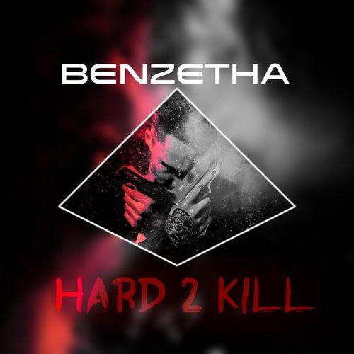 Hard2kill by Benzetha