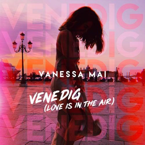 Venedig (Love Is in the Air) von Vanessa Mai