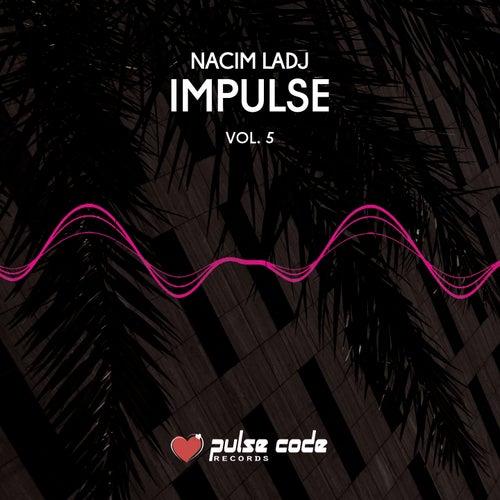 Impulse, Vol. 5 de Nacim Ladj