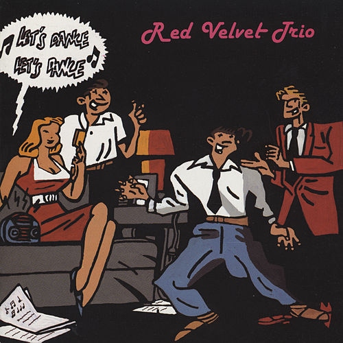 Let's Dance, Let's Dance by Red Velvet Trio