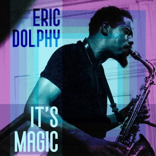 It's Magic de Eric Dolphy