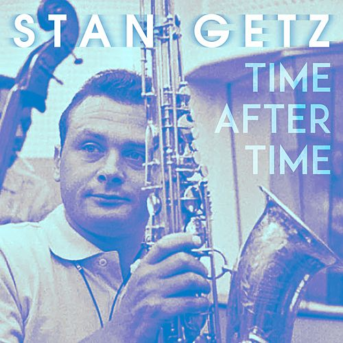 Time After Time by Stan Getz